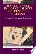 Adolescenza e psicoanalisi oggi nel pensiero italliano