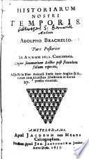 Adolphi Brachelii Historiarum nostri temporis