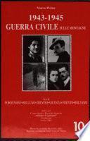 Adria storia: 1943-1945 : Guerra civile sulle montagne, v. 2 (Pordenone, Belluno, Treviso, Vicenza, Trento, Bolzano)