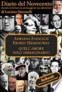Adriana Ivancich e Ernest Hemingway. Diario del Novecento