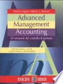 Advanced management accounting. Gli strumenti del controllo di gestione