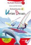 Adventures at Venice beach. Livello A1. Con espansione online. Con CD Audio. Per la Scuola media
