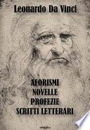 Aforismi, Novelle, Profezie e Scritti Letterari