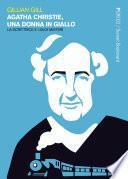 Agatha Christie, una donna in giallo