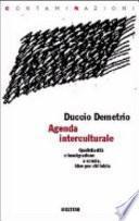 Agenda interculturale. Quotidianità e immigrazione a scuola. Idee per chi inizia