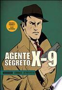 Agente segreto X-9. Gennaio 1934-Novembre 1935
