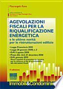 Agevolazioni fiscali per la riqualificazione energetica e le ultime novità per le ristrutturazioni edilizie