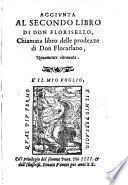 Aggiunta al secondo libro di Don Florisello, chiamata libro delle prodezze di Don Florarlano