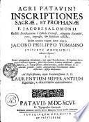 AGRI PATAVINI INSCRIPTIONES SACRAE, ET PROPHANAE
