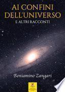 Ai confini dell'universo e altri racconti