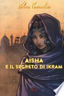 Aisha e il segreto di Ikram