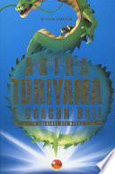 Akira Toriyama e Dragon Ball. Il creatore del manga