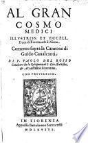 Al gran Cosmo Medici, ... Comento sopra la canzone di Guido Cavalcanti