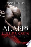 Alakim. L'Ultima Carta