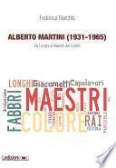 Alberto Martini (1931-1965)