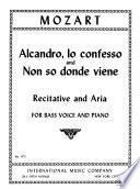 Alcandro, lo confesso and Non so donde viene