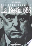 Aleister Crowley. La bestia 666