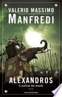 Aléxandros - 3. Il confine del mondo