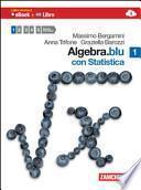 Algebra. Blu. Statistica. Con espansione online. Per le Scuole superiori