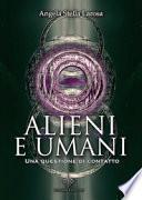 Alieni e umani. Una questione di contatto