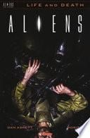 Aliens. Life and death