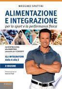 Alimentazione e integrazione per lo sport e l'attività fisica. 2 ed.
