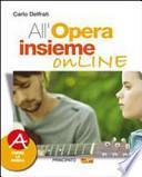 All'opera insieme. Volume unico. Con espansione online. Per la Scuola media. Con DVD