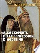 Alla scoperta delle confessioni di Agostino