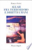 Allah fra terrorismo e diritti umani