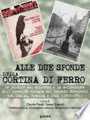 Alle due sponde della cortina di ferro. Le culture del dissenso e la definizione dell'identità europea nel secondo Novecento tra Italia, Francia e URSS (1956-1991)