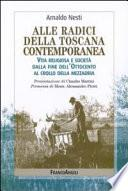 Alle radici della Toscana contemporanea