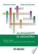 Allenamenti di Geometria. Esercizi e giochi di algebra lineare e geometria con temi d'esame svolti