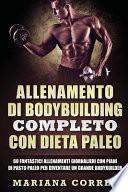 Allenamento Di Bodybuilding Completo Con Dieta Paleo