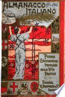 Almanacco italiano piccola enciclopedia popolare della vita pratica e annuario diplomatico amministrativo e statistico