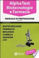 Alpha Test. Biotecnologie e farmacia. Manuale