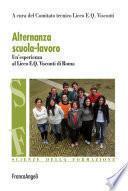 Alternanza scuola-lavoro. Un'esperienza al Liceo E.Q. Visconti di Roma
