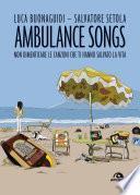 Ambulance songs