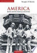 America. Rock, misticismo & country