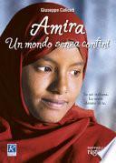 Amira. Un mondo senza confini