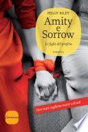 Amity e Sorrow