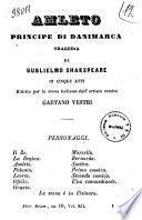 Amleto, principe di Danimarca tragedia in cinque atti di Guglielmo Shakespeare