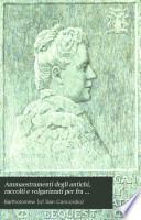 Ammaestramenti degli antichi, raccolti e volgarizzati per fra Bartolommeo da S. Concordio, Pisano ...