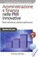 Amministrazione e finanza nelle PMI innovative. Nuove metriche per valutare la performance