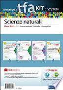 Ammissioni al TFA. Scienze naturali. Classe A50 (A060). Scienze naturali, chimiche e biologiche. Kit completo