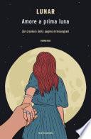 Amore a prima luna