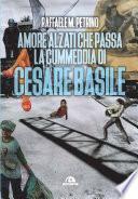 Amore, alzati che passa la cummedia di Cesare Basile