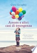 Amore e altri casi di emergenza (Life)