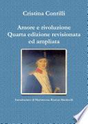 Amore e rivoluzione Quarta edizione revisionata ed ampliata