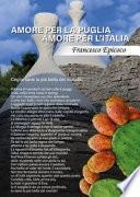 Amore per la Puglia, amore per l'Italia