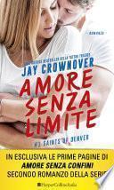 Amore senza limite: Saints of Denver - Vol. 1